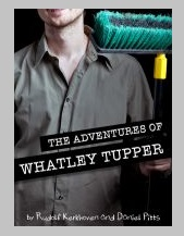 The Adventures of Whatley Tupper: A Choose-Your-Own-Adventure