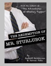 The Redemption of Mr. Sturlubok: A Choose-Your-Own-Adventure