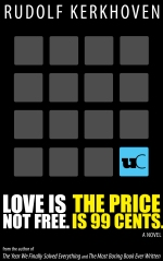Love is not free. The price is 99 cents.