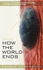How the World Ends (Book One)