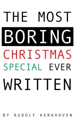 The Most Boring Xmas Special Ever Written