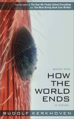 How the World Ends (Book Two)