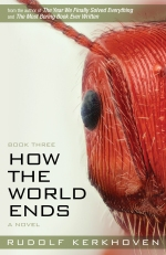 How the World Ends (Book Three)